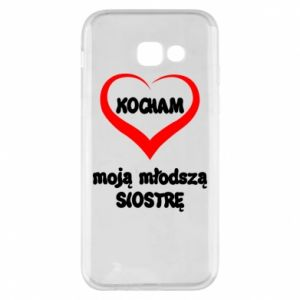 Samsung A5 2017 Case I love my younger sister