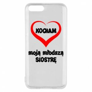Xiaomi Mi6 Case I love my younger sister