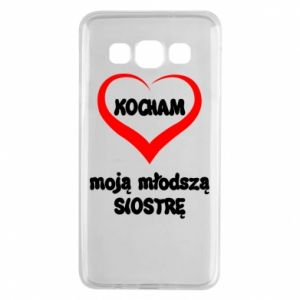 Samsung A3 2015 Case I love my younger sister