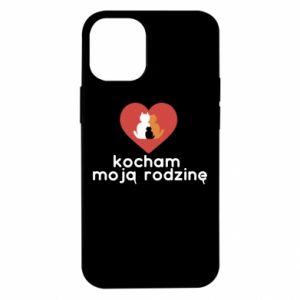 iPhone 12 Mini Case I love my family