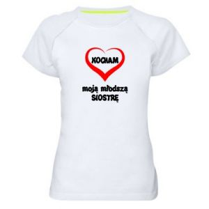 Women's sports t-shirt I love my younger sister