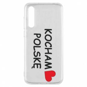 Huawei P20 Pro Case I love Poland