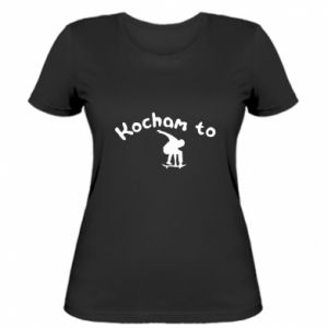 Women's t-shirt I love it
