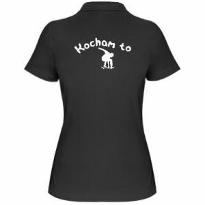 Damska koszulka polo Kocham to - PrintSalon