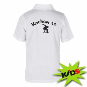 Dziecięca koszulka polo Kocham to - PrintSalon
