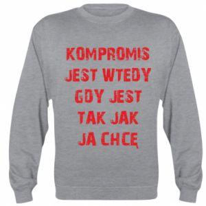 Sweatshirt Compromising... - PrintSalon