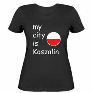 Women's t-shirt My city is Koszalin
