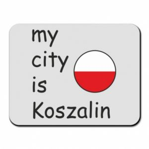 Mouse pad My city is Koszalin