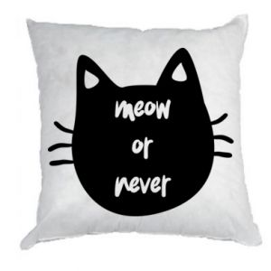 Pillow Meow or never