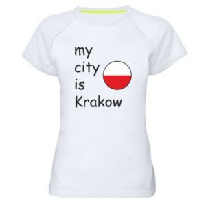 Damska koszulka sportowa My city is Krakow