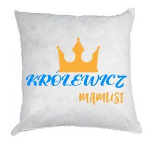 Poduszka Królewicz mamusi