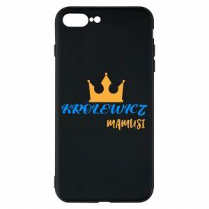 Etui na iPhone 8 Plus Królewicz mamusi