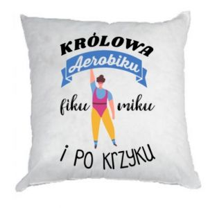 Pillow The Queen of aerobics