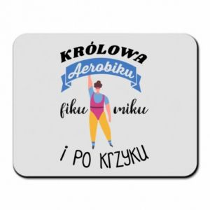 Mouse pad The Queen of aerobics