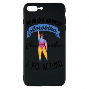 Phone case for iPhone 7 Plus The Queen of aerobics