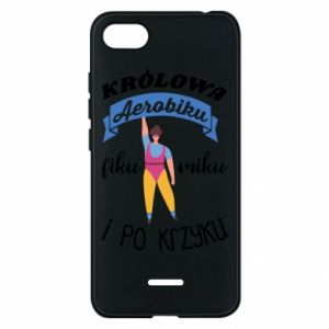 Phone case for Xiaomi Redmi 6A The Queen of aerobics