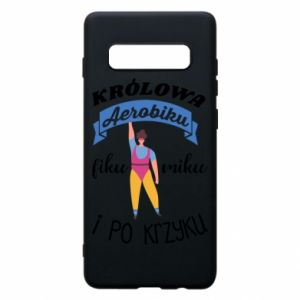 Phone case for Samsung S10+ The Queen of aerobics
