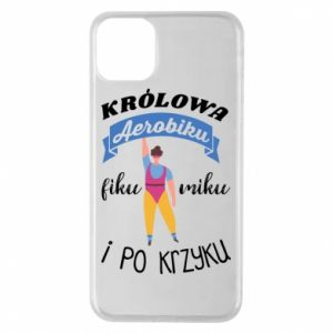 Phone case for iPhone 11 Pro Max The Queen of aerobics