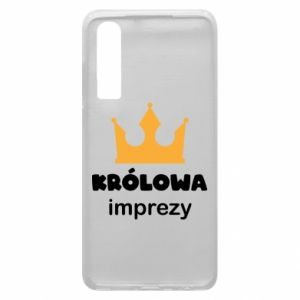 Phone case for Huawei P30 Queen of the party - PrintSalon