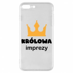 Phone case for iPhone 7 Plus Queen of the party - PrintSalon