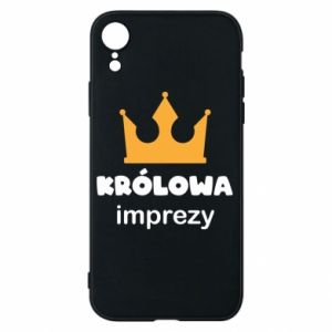 Phone case for iPhone XR Queen of the party - PrintSalon