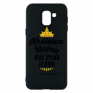 Samsung J6 Case The Queen mother