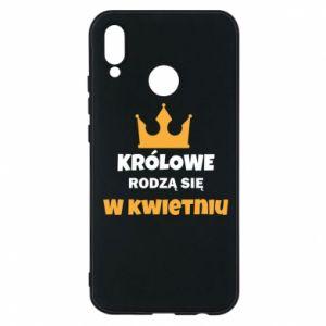 Etui na Huawei P20 Lite Królowe rodzą się w kwietniu