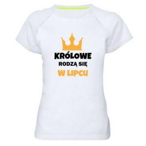 Damska koszulka sportowa Królowe rodzą się w lipcu