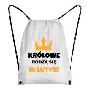 Plecak-worek Królowe rodzą się w lutym