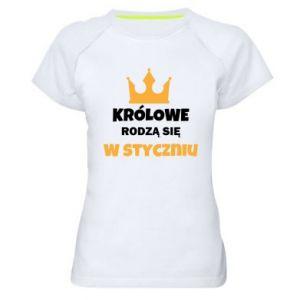 Damska koszulka sportowa Królowe rodzą się w styczniu