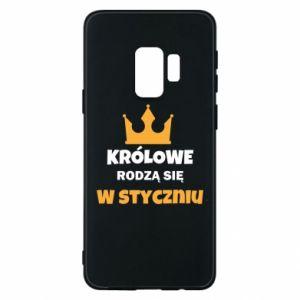 Etui na Samsung S9 Królowe rodzą się w styczniu