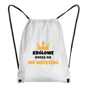 Plecak-worek Królowe rodzą się we wrześniu