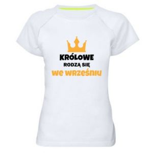 Women's sports t-shirt Queens are born in September