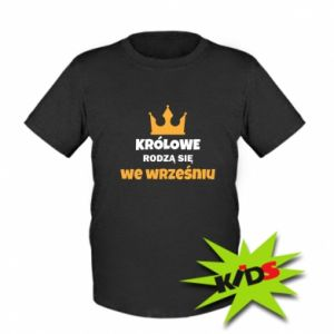 Kids T-shirt Queens are born in September
