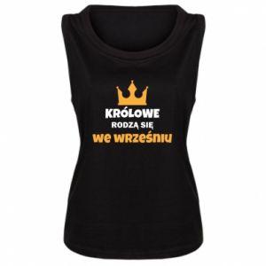 Damska koszulka bez rękawów Królowe rodzą się we wrześniu