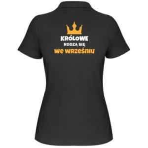 Damska koszulka polo Królowe rodzą się we wrześniu