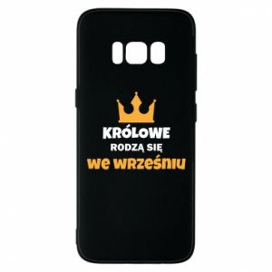 Phone case for Samsung S8 Queens are born in September