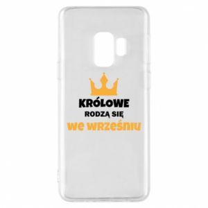 Etui na Samsung S9 Królowe rodzą się we wrześniu