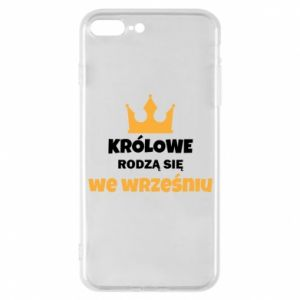 Phone case for iPhone 7 Plus Queens are born in September
