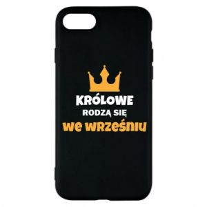 Phone case for iPhone 8 Queens are born in September