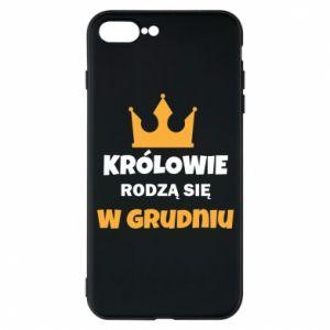 Etui na iPhone 7 Plus Królowie rodzą się w grudniu