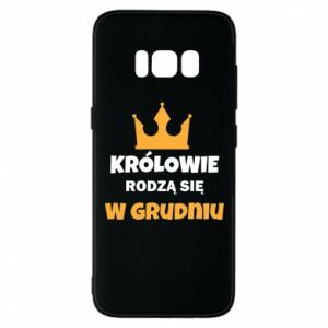 Etui na Samsung S8 Królowie rodzą się w grudniu