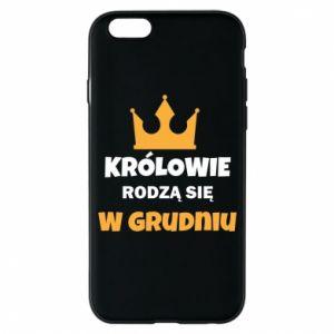 Etui na iPhone 6/6S Królowie rodzą się w grudniu