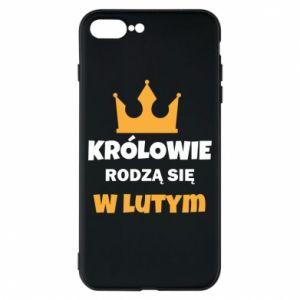 Etui na iPhone 8 Plus Królowie rodzą się w lutym