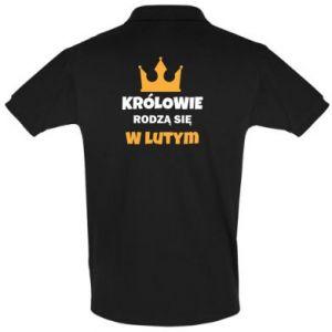 Koszulka Polo Królowie rodzą się w lutym