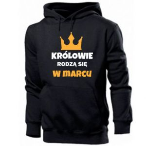 Men's hoodie Kings are born in March
