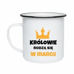Enameled mug Kings are born in March