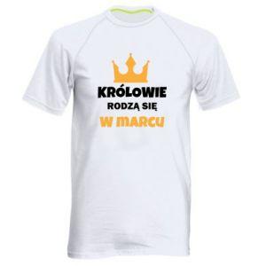 Męska koszulka sportowa Królowie rodzą się w marcu