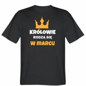 T-shirt Kings are born in March