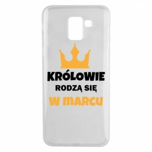 Phone case for Samsung J6 Kings are born in March